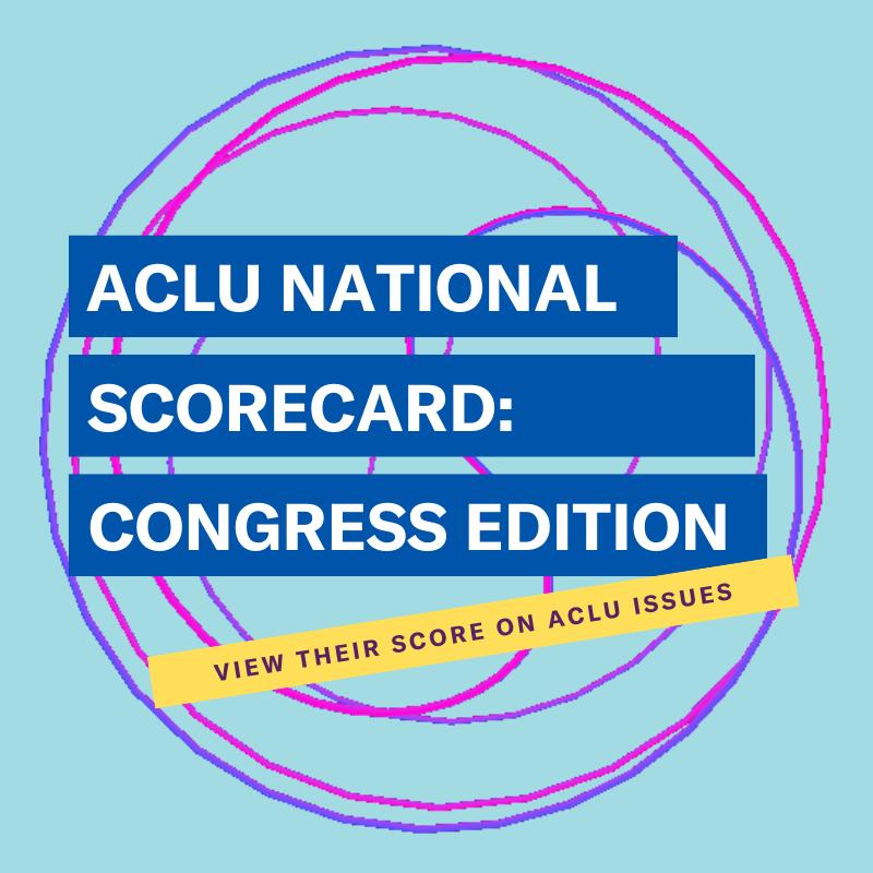 ACLU scorecard