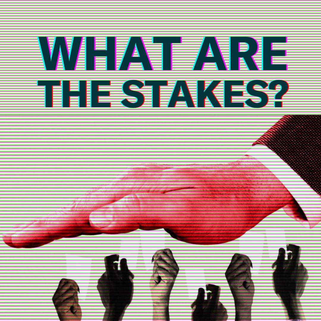 What are the Stakes?