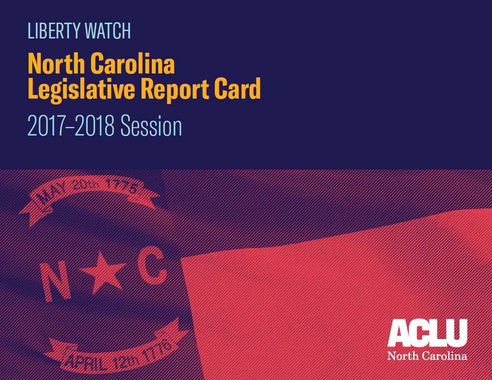 Liberty Watch: North Carolina Legislative Report Card