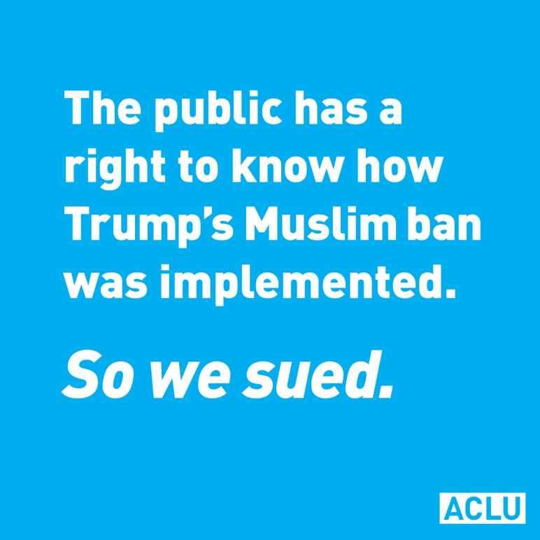 Muslim Ban, ACLU, North Carolina, Georgia, CBP, FOIA