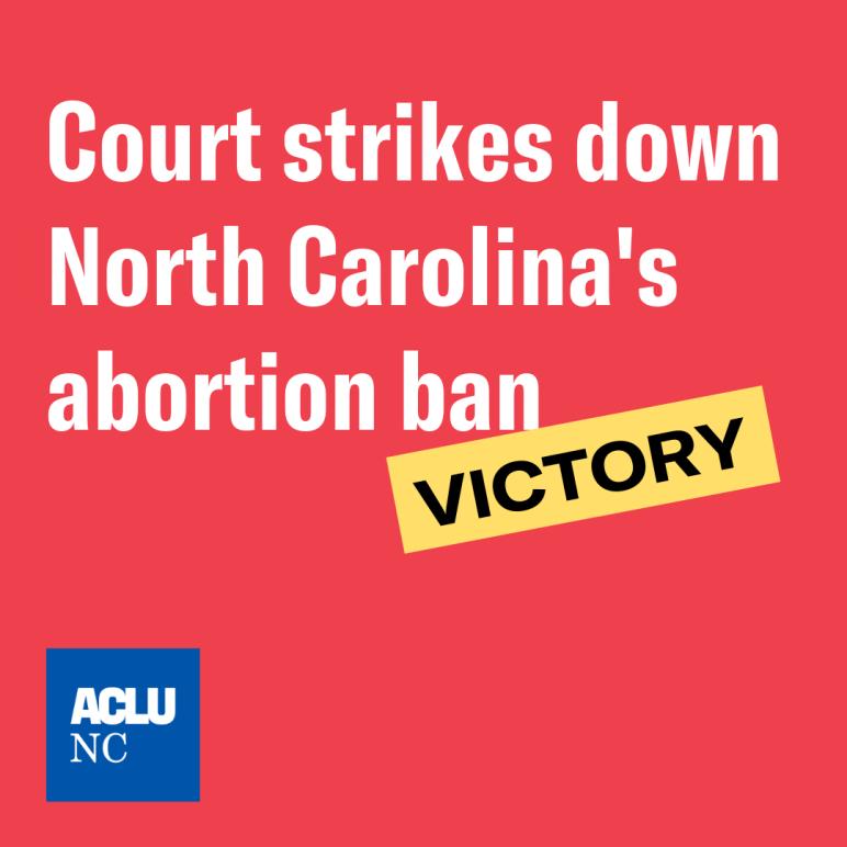North Carolina Abortion Ban Struck Down