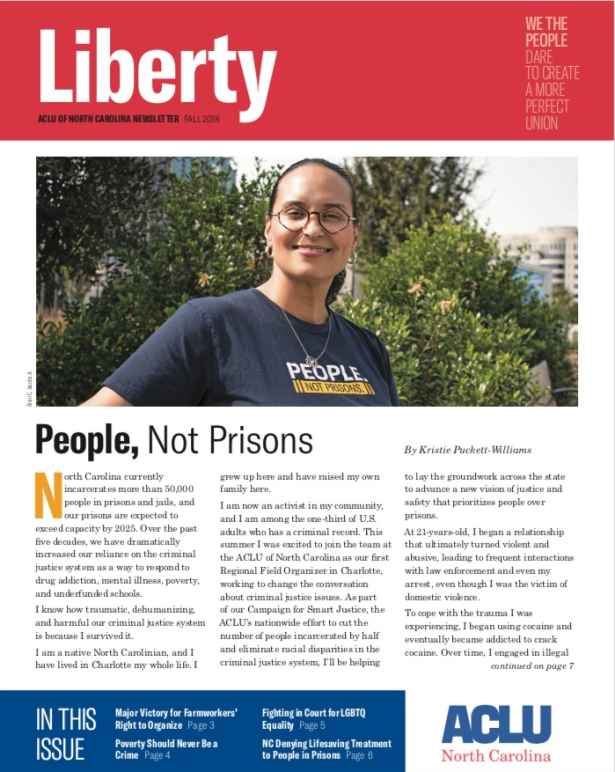 """""""Liberty,"""" ACLU-NC's fall 2018 newsletter featuring the cover story, """"People, Not Prisons."""""""